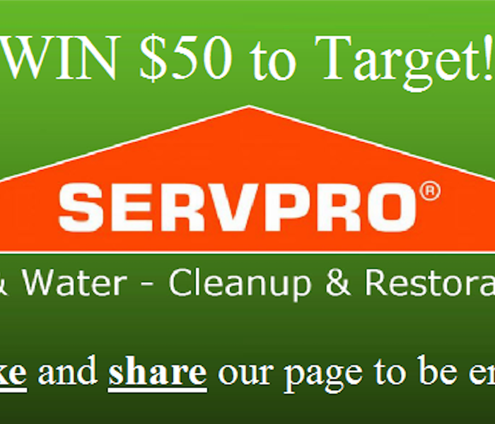 Community WIN $50 To Target For Liking SERVPRO